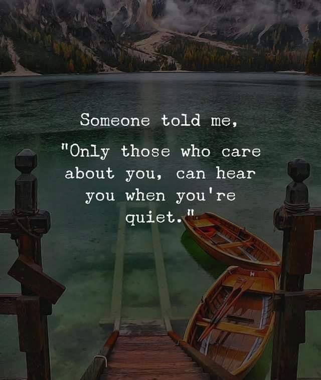 those-who-care-about-will-hear-when-you-quiet